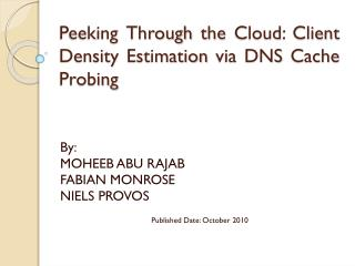 Peeking Through the Cloud: Client Density Estimation via DNS Cache Probing