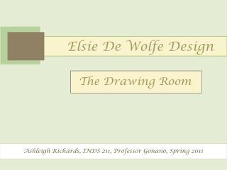 Elsie De  W olfe Design