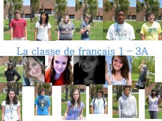 La  classe  de  français  1 – 3A