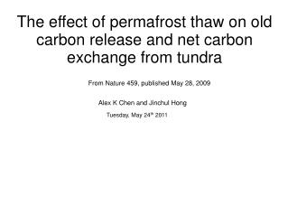 The effect of permafrost thaw on old carbon release and net carbon exchange from tundra
