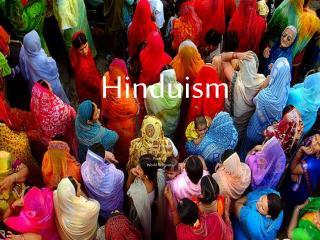 Hinduism Bridget Luly Allison Metzger
