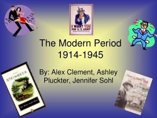 The Modern Period 1914-1945