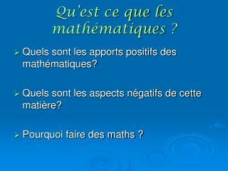 Qu'est ce que les mathématiques?