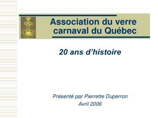 Association du verre  carnaval du Québec