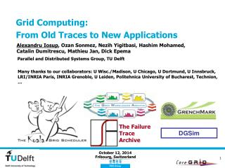Grid Computing: From Old Traces to New Applications