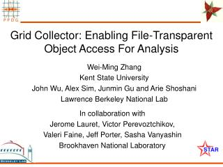 Grid Collector: Enabling File-Transparent Object Access For Analysis