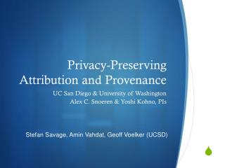 Privacy-Preserving Attribution and Provenance