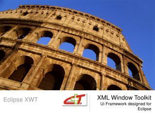 XML Window Toolkit Ui Framework designed for Eclipse