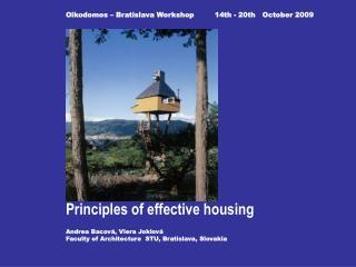 Oikodomos – Bratislava Workshop         14th - 20th   October 2009