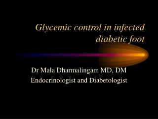 Glycemic control in infected diabetic foot