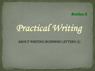 ABOUT WRITING BUSINESS LETTERS (2)