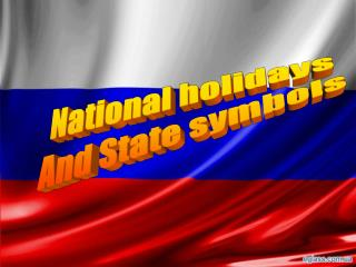National holidays And State symbols