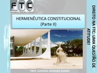HERMEN�UTICA  CONSTITUCIONAL (Parte II)