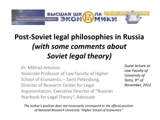 Post-Soviet legal philosophies in Russia (with some comments about  Soviet legal theory)