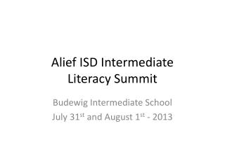 Alief ISD Intermediate  Literacy Summit