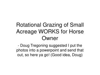 Rotational Grazing of Small Acreage WORKS for Horse Owner