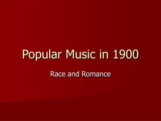 Popular Music in 1900