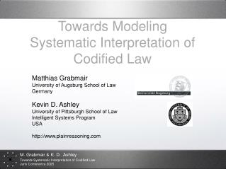 Towards Modeling Systematic Interpretation of Codified Law