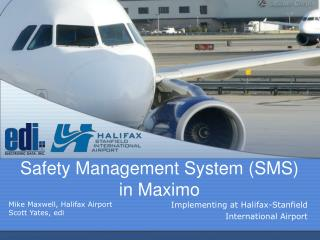Safety Management System (SMS) in  Maximo