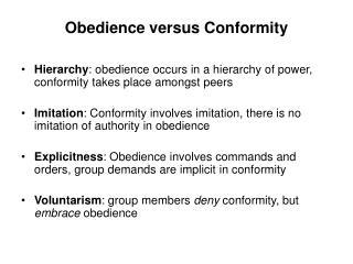 Obedience versus Conformity