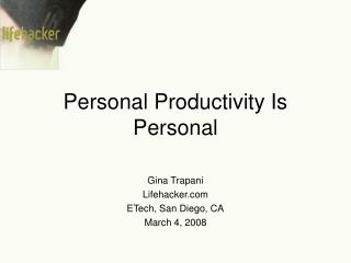 Personal Productivity Is Personal