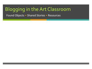 Blogging in the Art Classroom