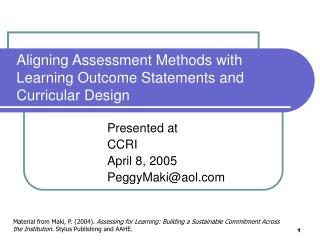 Aligning Assessment Methods with Learning Outcome Statements and Curricular Design