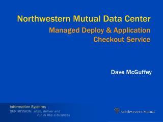 Northwestern Mutual Data Center