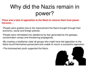 Why did the Nazis remain in power?