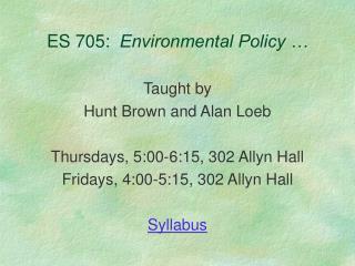 ES 705:   Environmental Policy �