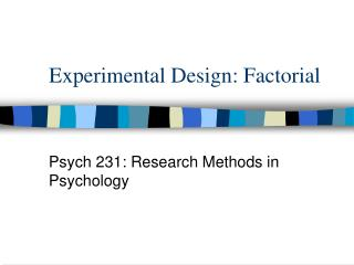 Experimental Design: Factorial