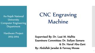 An- Najah  National University Computer Engineering Department Hardware Project 2013-2014