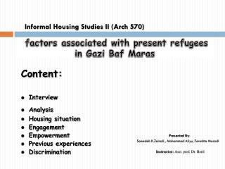 Informal Housing Studies II (Arch 570)