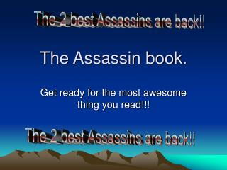 The Assassin book.