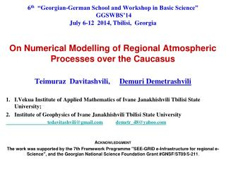 On Numerical  Modelling  of Regional Atmospheric Processes over the Caucasus