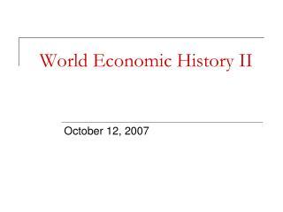 World Economic History II