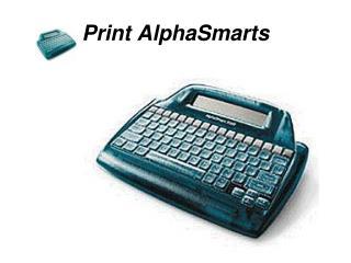 Print AlphaSmarts