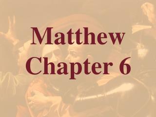 Matthew  Chapter 6