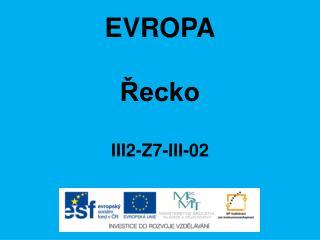 EVROPA Řecko III2-Z7-III-02