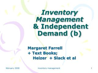 Inventory Management  & Independent Demand  (b)
