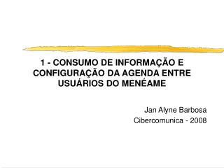 1 - CONSUMO DE INFORMAÇÃO E CONFIGURAÇÃO DA AGENDA ENTRE USUÁRIOS DO MENÉAME