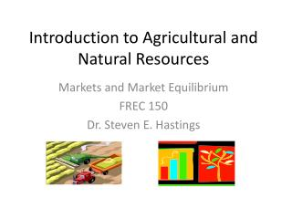 Introduction to Agricultural and Natural Resources