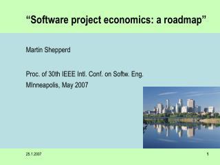 """""""Software project economics: a roadmap"""""""