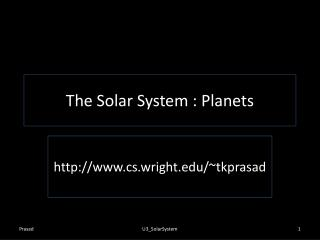 The Solar System : Planets