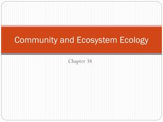 Community and Ecosystem Ecology
