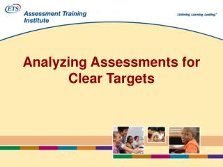 Analyzing Assessments for Clear Targets