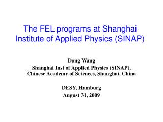 The FEL programs at Shanghai Institute of Applied Physics (SINAP)