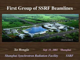 First Group of SSRF Beamlines