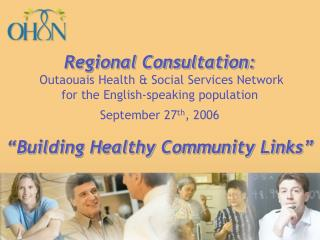 """Building Healthy Community Links"""