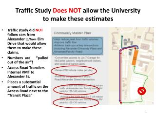 Traffic Study  Does NOT  allow the University to make these estimates